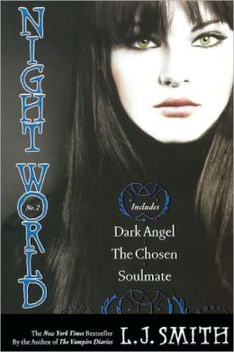 Night World #4-6: Dark Angel; The Chosen; Soulmate (Turtleback School & Library Binding Edition)