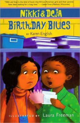 Birthday Blues (Turtleback School & Library Binding Edition)