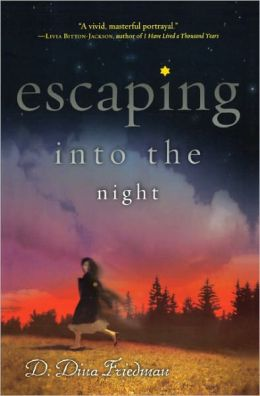 Escaping Into The Night (Turtleback School & Library Binding Edition)