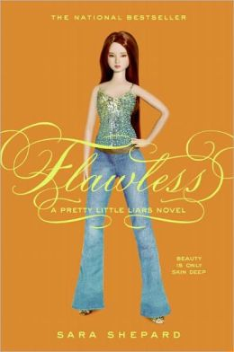 Flawless (Pretty Little Liars Series #2) (Turtleback School & Library Binding Edition)