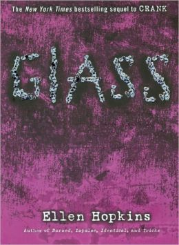 Glass (Crank Series #2) (Turtleback School & Library Binding Edition)