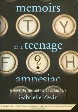Memoirs Of A Teenage Amnesiac (Turtleback School & Library Binding Edition)