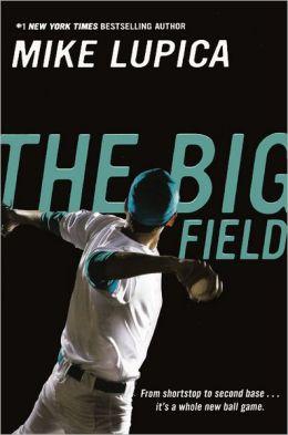 The Big Field (Turtleback School & Library Binding Edition)