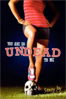 You Are So Undead to Me (Turtleback School & Library Binding Edition)