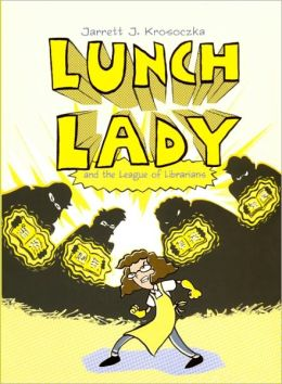 Lunch Lady And The League Of Librarians (Turtleback School & Library Binding Edition)