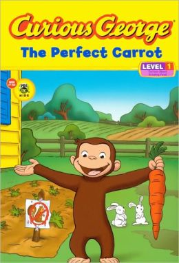 The Perfect Carrot (Curious George Early Reader Series) (Turtleback School & Library Binding Edition)