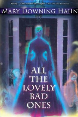 All the Lovely Bad Ones (Turtleback School & Library Binding Edition)