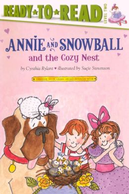 Annie and Snowball and the Cozy Nest (Annie and Snowball Series #5) (Turtleback School & Library Binding Edition)