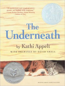 The Underneath (Turtleback School & Library Binding Edition)