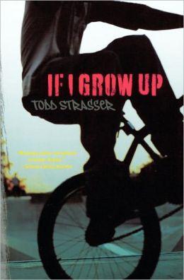 If I Grow Up (Turtleback School & Library Binding Edition)