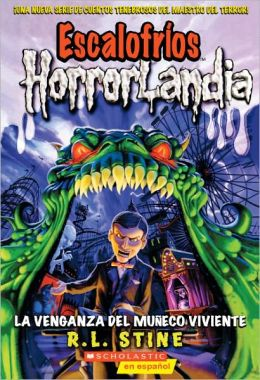 La Venganza Del Muneco Viviente (Revenge Of The Living Dummy) (Turtleback School & Library Binding Edition)