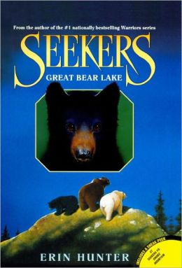 Great Bear Lake (Seekers Series #2) (Turtleback School & Library Binding Edition)