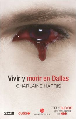 Vivir y morir en Dallas (Living Dead in Dallas) (Turtleback School & Library Binding Edition)