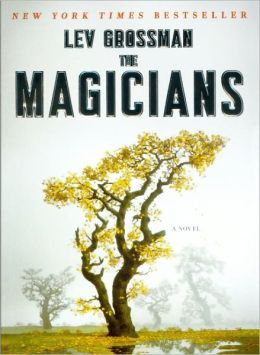 The Magicians (Magicians Series #1) (Turtleback School & Library Binding Edition)