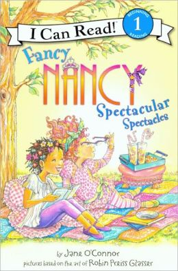 Fancy Nancy: Spectacular Spectacles (Turtleback School & Library Binding Edition)