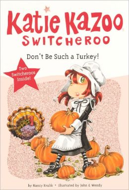 Don't Be Such a Turkey! (Turtleback School & Library Binding Edition)