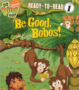 Be Good, Bobos! (Turtleback School & Library Binding Edition)