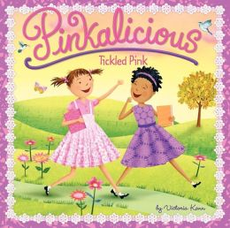 Pinkalicious: Tickled Pink (Turtleback School & Library Binding Edition)
