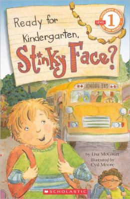 Ready for Kindergarten, Stinky Face? (Turtleback School & Library Binding Edition)