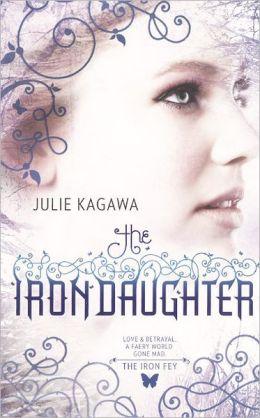 The Iron Daughter (Turtleback School & Library Binding Edition)
