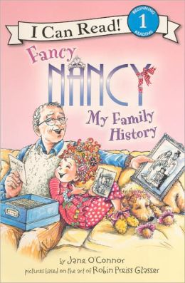 Fancy Nancy: My Family History (Turtleback School & Library Binding Edition)