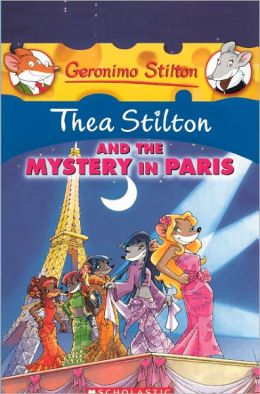 Thea Stilton and the Mystery in Paris (Turtleback School & Library Binding Edition)