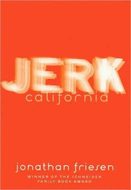 Jerk, California (Turtleback School & Library Binding Edition)