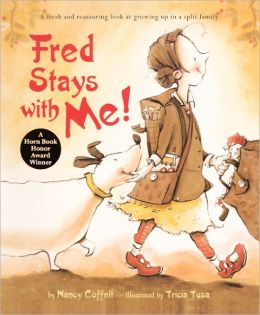 Fred Stays with Me! (Turtleback School & Library Binding Edition)