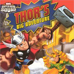 Thor's Big Adventure (Turtleback School & Library Binding Edition)