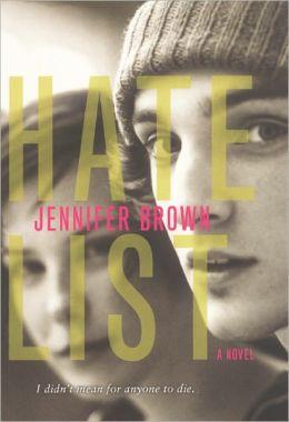 Hate List (Turtleback School & Library Binding Edition)