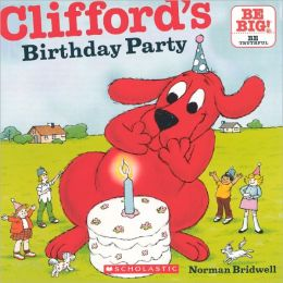 Clifford's Birthday Party (Turtleback School & Library Binding Edition)