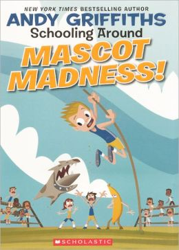 Mascot Madness! (Turtleback School & Library Binding Edition)