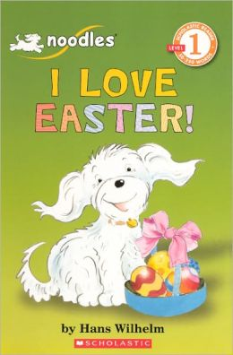 I Love Easter! (Turtleback School & Library Binding Edition)