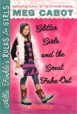 Glitter Girls And The Great Fake Out (Turtleback School & Library Binding Edition)