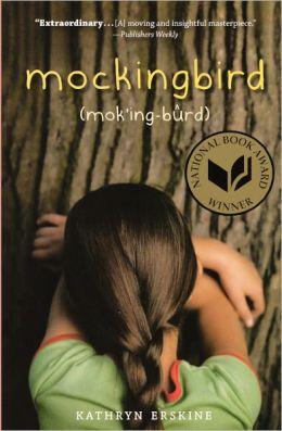 Mockingbird (Turtleback School & Library Binding Edition)