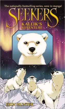 Kallik's Adventure (Seekers Manga Series #2) (Turtleback School & Library Binding Edition)