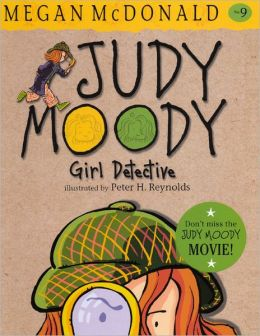 Judy Moody, Girl Detective (Judy Moody Series #9)