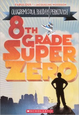 8th Grade Superzero (Turtleback School & Library Binding Edition)