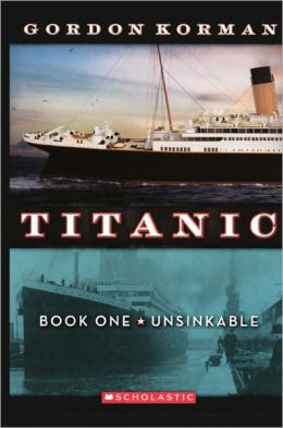 Unsinkable (Turtleback School & Library Binding Edition)