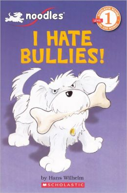 I Hate Bullies! (Turtleback School & Library Binding Edition)