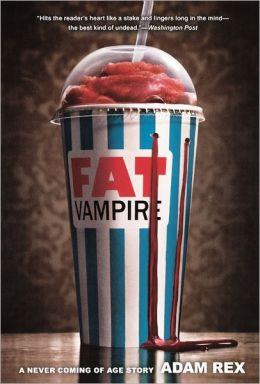 Fat Vampire (Turtleback School & Library Binding Edition)
