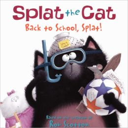 Back to School, Splat! (Turtleback School & Library Binding Edition)