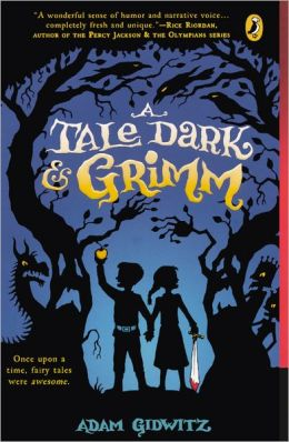 A Tale Dark and Grimm (Turtleback School & Library Binding Edition)
