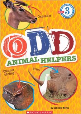 Odd Animal Helpers (Turtleback School & Library Binding Edition)