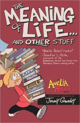The Meaning of Life and Other Stuff (Turtleback School & Library Binding Edition)