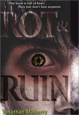 Rot and Ruin (Turtleback School & Library Binding Edition)