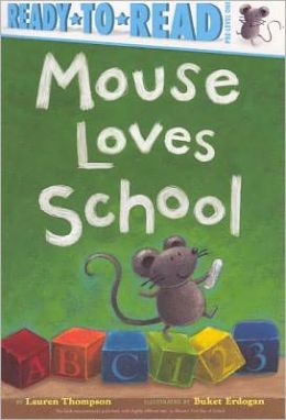 Mouse Loves School (Turtleback School & Library Binding Edition)