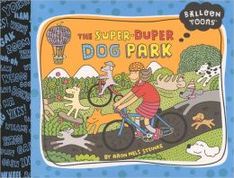 The Super Duper Dog Park (Turtleback School & Library Binding Edition)