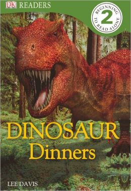 Dinosaur Dinners (Turtleback School & Library Binding Edition)