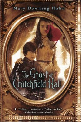 The Ghost of Crutchfield Hall (Turtleback School & Library Binding Edition)